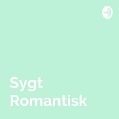 Sygt Romantisk