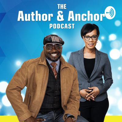 The Author & Anchor Podcast