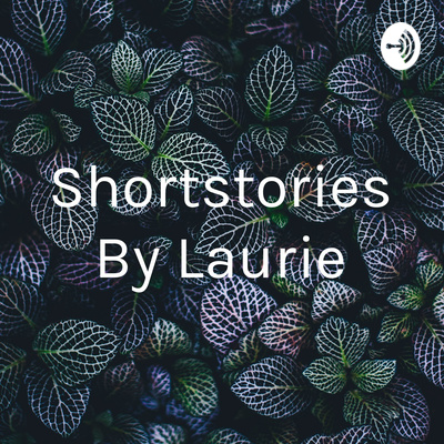 Shortstories By Laurie