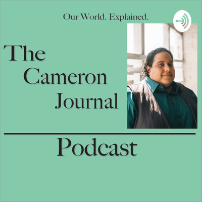 The Cameron Journal Podcast