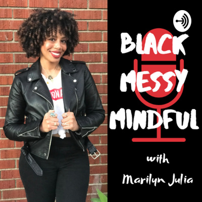 Black Messy Mindful