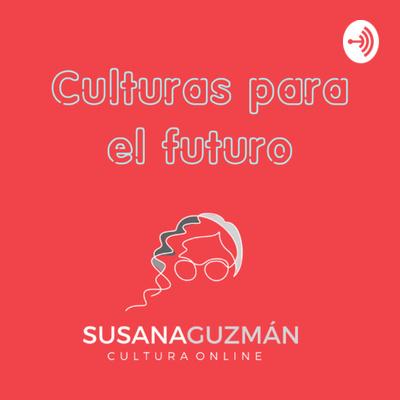 Culturas para el futuro