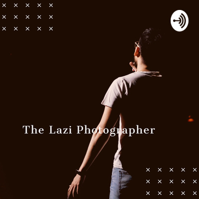 The Lazi Photographer