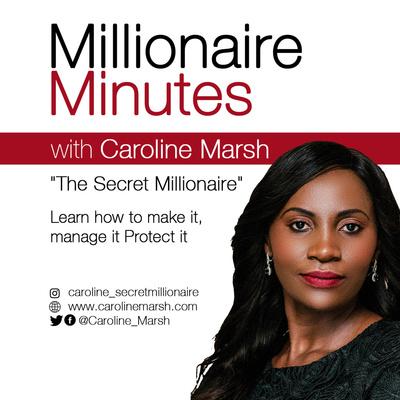 Millionaire Minutes With Caroline Marsh