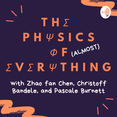 The Physics of (Almost) Everything