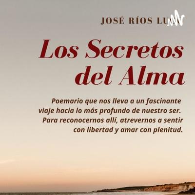 Los Secretos del Alma, libro de versos. Regala cada día un verso a tus seres queridos.