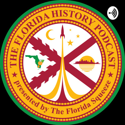 The Florida History Podcast