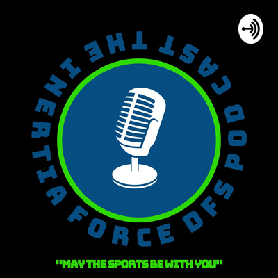 The Inertia Force Sports Daily Podcast