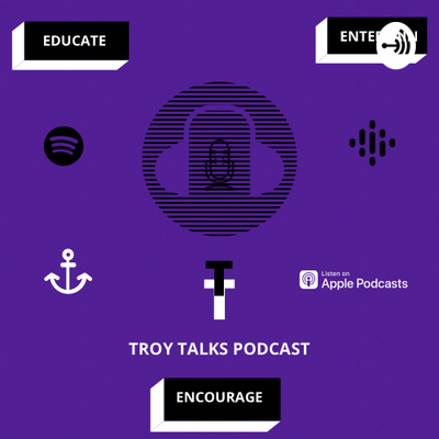 Troy Talks