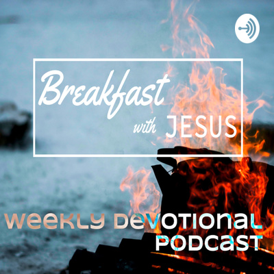 Breakfast w/Jesus