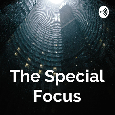 The Special Focus