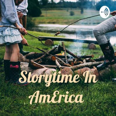 Storytime In AmErica