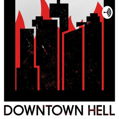 Downtown Hell