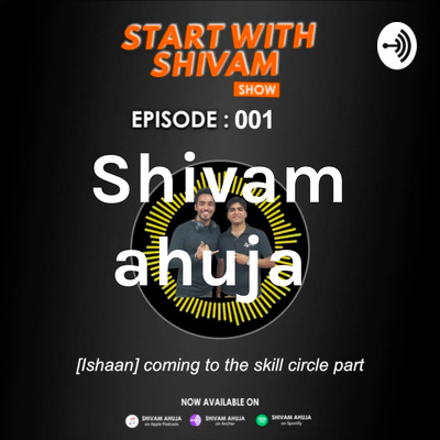 Start with shivam