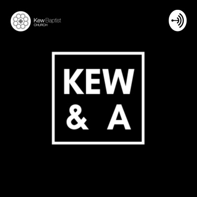 Kew & A