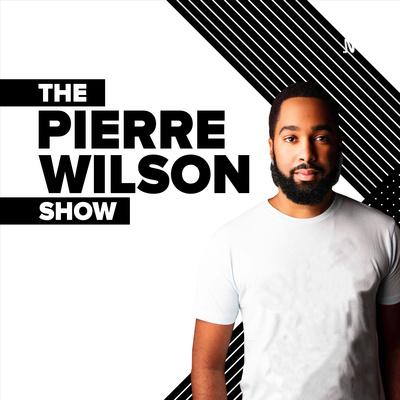 The Pierre Wilson Show