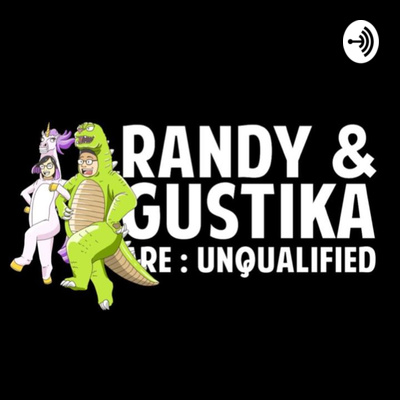 Randy & Gustika Are: Unqualified