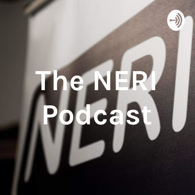 The NERI Podcast