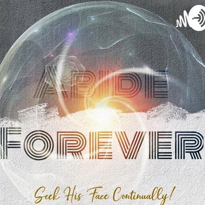 Abide Forever