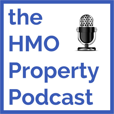 The HMO Property Podcast