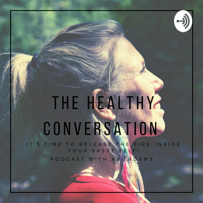 The Healthy Conversation