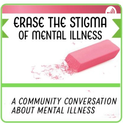 Erase the Stigma of Mental Illness