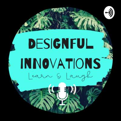Designful Innovations