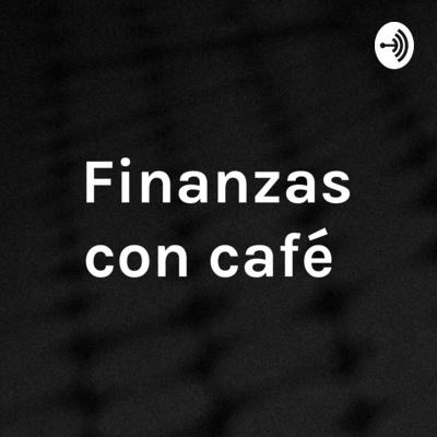 Finanzas con café