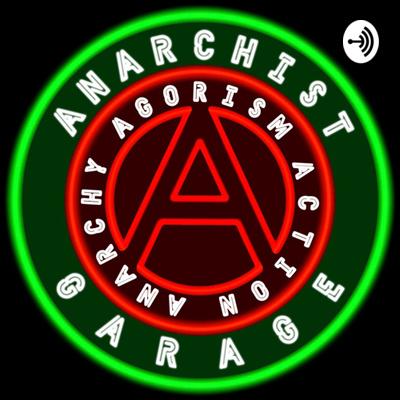 Anarchist Garage