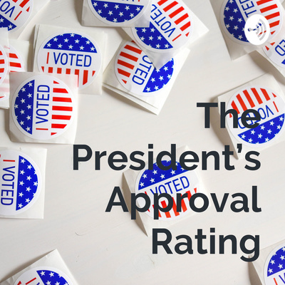 The President's Approval Rating