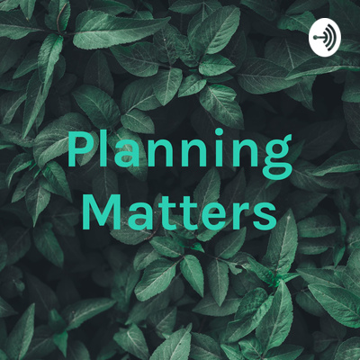 Planning Matters