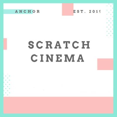Scratch Cinema
