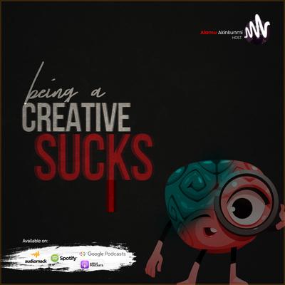 Being A Creative Sucks