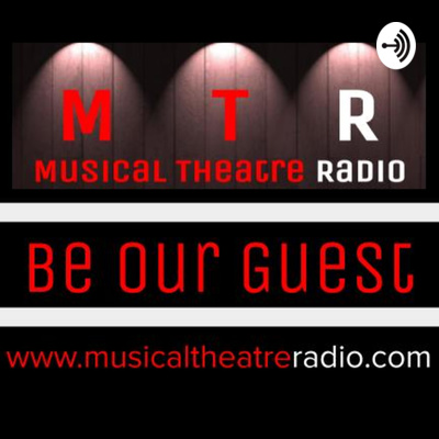 "Musical Theatre Radio presents ""Be Our Guest"""