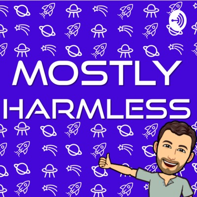 Mostly Harmless with Ben Basche