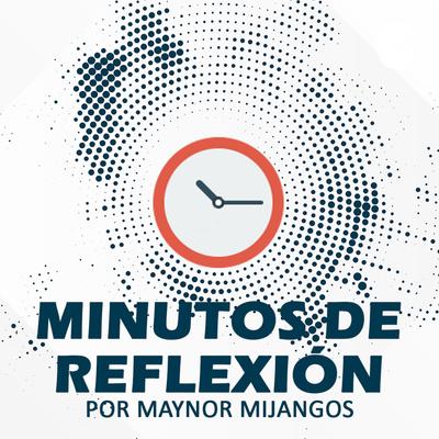 Minutos de Reflexión