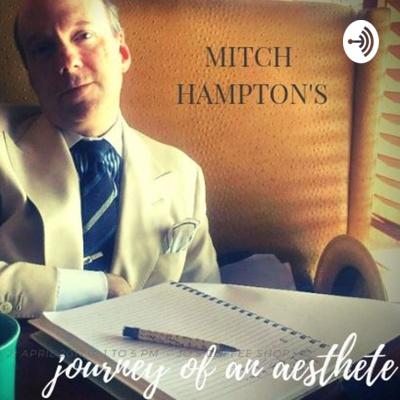 Journey of an Aesthete Podcast https://www.jouneyofanaesthetepodcast.com/