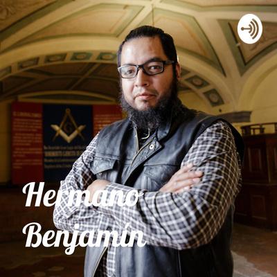 Hermano Benjamín - Entre la Escuadra y el Compás