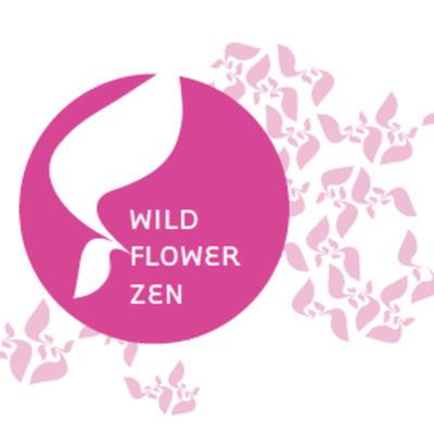 Wild Flower Zen Sangha Dharma Talks