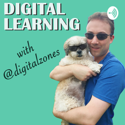 Digital Learning with @digitalzones