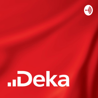Deka-Podcast