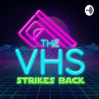 The VHS Strikes Back