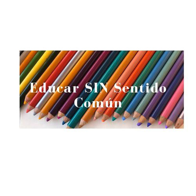 Educar SIN Sentido Común Elisa Vaca Psicóloga