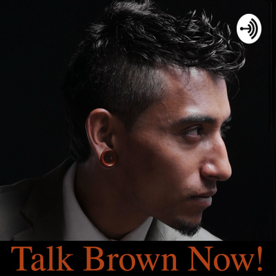 Talk Brown Now!