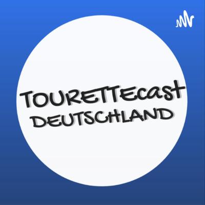 TouretteCast Deutschland