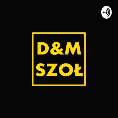D&M SZOŁ