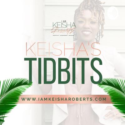 Keishas Tidbits