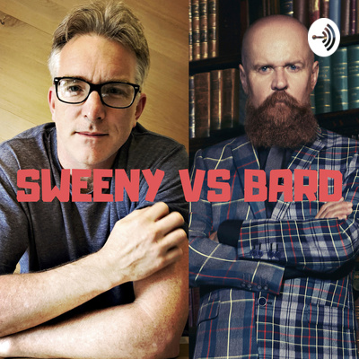 Sweeny vs Bard