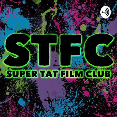 Super Tat Film Club