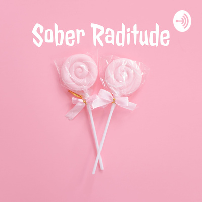 Sober Raditude with Julie & Daniella